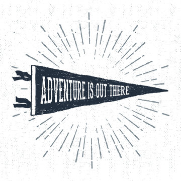 """Hand drawn adventure pennant flag vector illustration and """"Adventure is out there"""" inspirational lettering."""