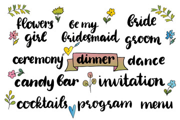 templates, labels, wedding words with hand drawn lettering  - invitation, flowers girl, bride, groom, ceremony, dance, candy bar, invitation, program, be my bridesmaid,dinner  flowers in simple style
