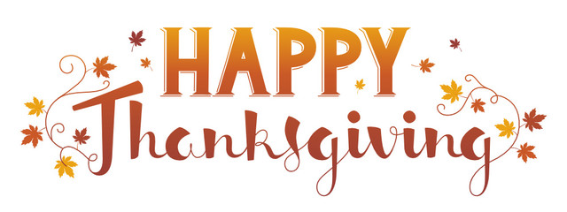 HAPPY THANKSGIVING in brush font with autumn leaves
