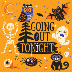 Greeting card for Halloween. Going out tonight. Vector illustration.