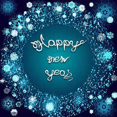 Postcard with snowflakes around and stylish inscription, for  Happy New Year celebration