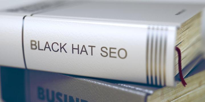 Book Title of Black Hat Seo. 3D.