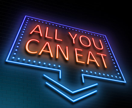 All you can eat concept.