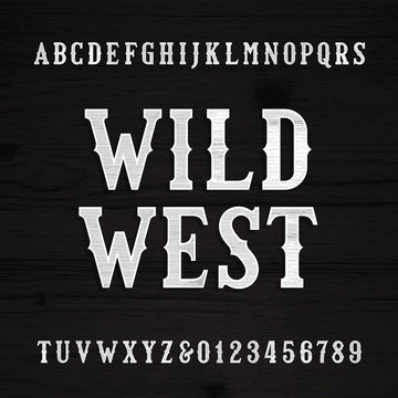 Wild West font. Vintage alphabet. Wood texture letters on a grunge wooden background. Vector typeface.