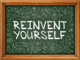 Hand Drawn Reinvent Yourself on Green Chalkboard.