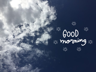 Good morning word and blue sky