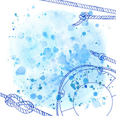 Watercolor abstract background in marine style. Drawing the line on the spot of blue paint. Ropes, knots, spray paint, lifebuoy