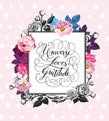 Vintage Baroque Greeting Card with Blooming Roses. Thank You card with Place for Your Text. Vector illustration. Universe Loves Gratitude lettereing.
