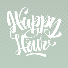 Happy Hour.  Brush Lettering. Calligraphy. Halftone Background.