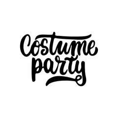 Costume party - Halloween party hand drawn lettering phrase, isolated on the white. Fun brush ink inscription for photo overlays, typography greeting card or t-shirt print, flyer, poster design.