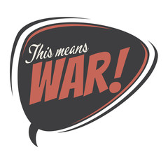 this means war retro speech balloon