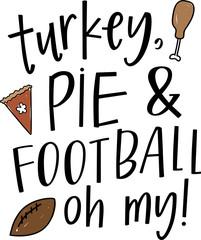 Turkey, Pie & Football Oh My!