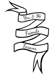 Black line ribbon with text You and me friends forever