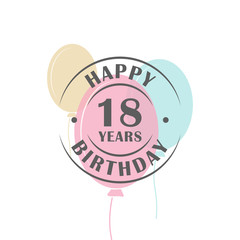Happy birthday 18 years round logo with festive balloons, greeting card template