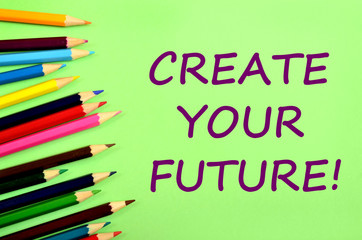 Create your future words