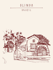 Street in Olinda old town, Brazil, South America. Old Portuguese colonial architecture. Hand-drawn vintage atrwork. Touristic postcard, poster, book illustration