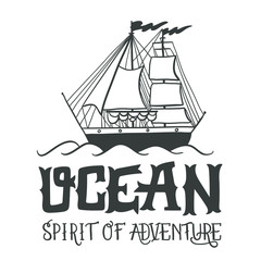 Spirit of adventure. Hand drawn nautical vintage label
