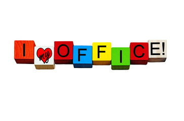 I Love My Office, for office workers, office jobs & business. Is