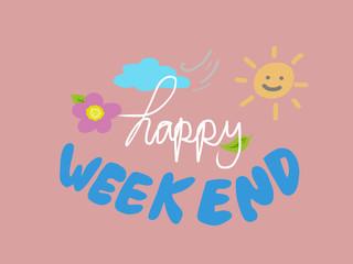 Happy weekend pink background