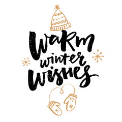 Aluminium Prints Christmas Warm winter wishes text. Greeting card with brush calligraphy and hand drawn illustrations of mittens and hat