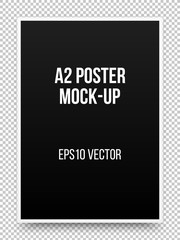 A2 black poster realistic template, mock-up with margins, realistic shadow and transparent background for design concepts, presentations, web, identity, prints. Vector illustration.