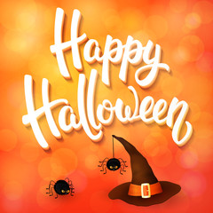 Halloween greeting card with witch hat, angry spiders and 3d brush lettering on orange background with bokeh elements. Decoration for poster, banner, flyer design. Vector illustration.