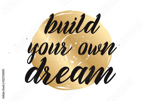 Build your own dream inscription greeting card with for Build your own net dream