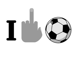 I hate football. Fuck symbol of hatred and soccer ball. Logo for