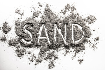 Word sand written in grey industry sand pile