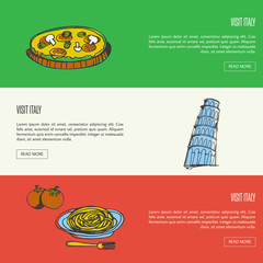 Visit Italy banners. Pizza with mushrooms, Pisa falling tower, pasta on plate with fork and tomatoes hand drawn vector illustrations on national colors backgrounds. For travel company web page design
