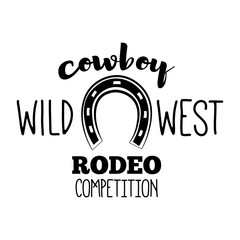 Horseshoe. Wild West Label. Rodeo Competition Badge. Western Illustration. Vector