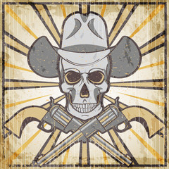 Wild west vintage grunge emblem with revolvers and skull, cartoon vector illustration.