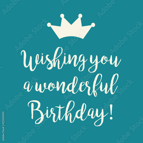 """""""Blue Teal Happy Birthday Greeting Card With A Crown"""