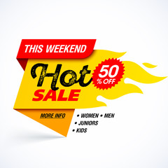 Hot Sale banner, this weekend special offer, big sale, discount up to 50% off.
