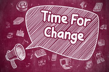 Time For Change - Cartoon Illustration on Red Chalkboard.
