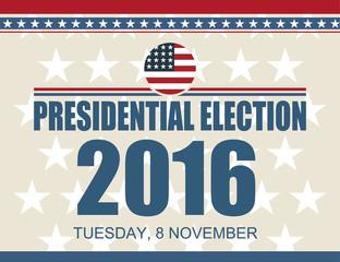 USA Presidential election 2016 8 november poster. Vector illustration