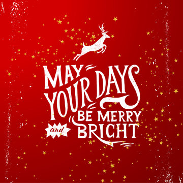 May your days merry and bright - lettering