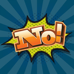 NO! ,Comic Speech Bubble ,Vector illustration
