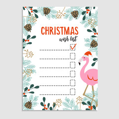 Cute Christmas card, wish list. Flamingo with Santa hat and floral frame made of Christmas tree branches and red berries.