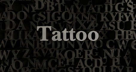 Tattoo - 3D rendered metallic typeset headline illustration.  Can be used for an online banner ad or a print postcard.