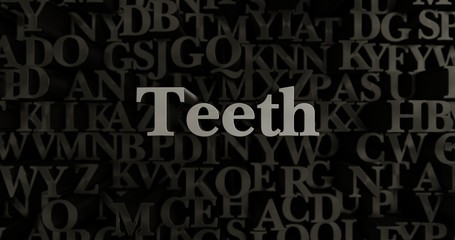 Teeth - 3D rendered metallic typeset headline illustration.  Can be used for an online banner ad or a print postcard.