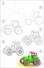 Page shows how to learn step by step to draw a toy tractor. Developing children skills for drawing and coloring. Vector image.