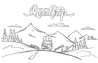 Vector illustration: Hand drawn mountains landscape with rides car and handwritten lettering  road trip. Sketch line design.