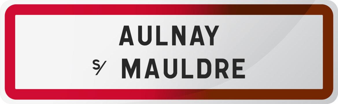 Panneau Aulnay sur Mauldre, Ville des Yvelines (78) - Île de France - Paris