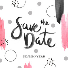 Save the Date invite card template with modern calligraphy isolated on white background. Watercolor handwritten lettering.
