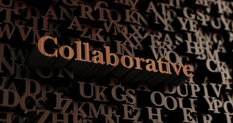 Collaborative - Wooden 3D rendered letters/message.  Can be used for an online banner ad or a print postcard.