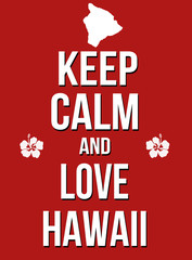 Keep calm and love Hawaii poster