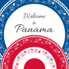 Welcome to Panama. Vector illustration. Travel design with floral pollera ornaments in Panamanian country flag colors. Concept for tourism banner, postcard, gift card or tourist flyer template.