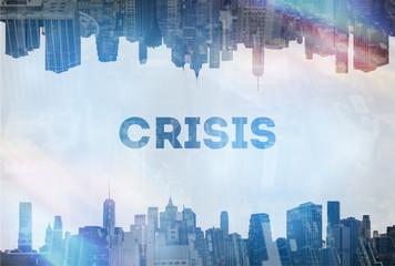 Crisis concept image