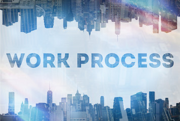 Work process concept image